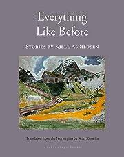 Everything Like Before: Stories – tekijä:…