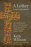 A Letter to My Congregation: An Evangelical's Pastor's Path to Embracing People Who are Gay, Lesbian, and Transgender into the Company of Jesus book cover