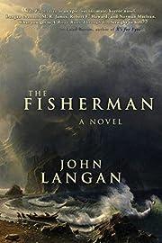 The Fisherman – tekijä: John Langan