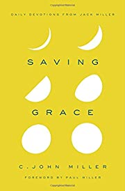Saving Grace: Daily Devotions from Jack…