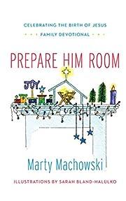 Prepare Him Room: Celebrating the Birth of…