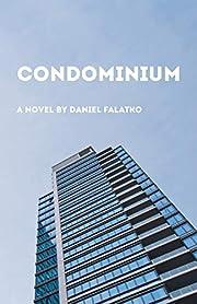 Condominium par Daniel Falatko