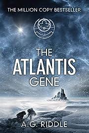 The Atlantis Gene: A Thriller (The Origin…