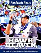 Hawk heaven : the road to the Seahawks'…