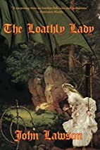 The Loathly Lady by John Lawson