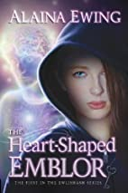 The Heart-Shaped Emblor (The Ewlishash…