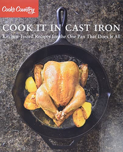Cook It In Cast Iron Kitchen Tested Recipes Atk Tinycat