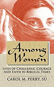 Among Women – tekijä: Carol M Perry
