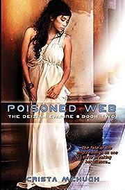 Poisoned Web (The Deizian Empire) (Volume 2)…