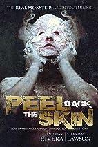 Peel Back the Skin: Anthology of Horror…
