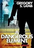 A Dangerous Element