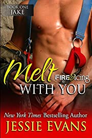 Melt With You (Fire and Icing) (Volume 1) av…
