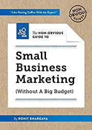 The Non-Obvious Guide To Small Business…