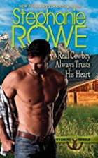 A Real Cowboy Always Trusts His Heart…