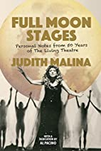 Full Moon Stages: Personal notes from 50…
