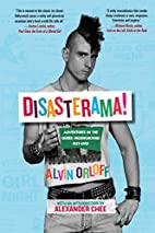 Disasterama : adventures in the queer…