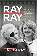 Ray By Ray: A Daughter's Take on the…
