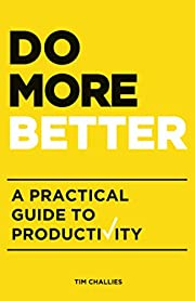 Do More Better: A Practical Guide to…