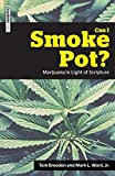 Can I Smoke Pot? Marijuana in Light of Scripture book cover