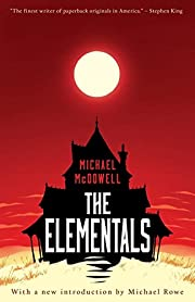 The Elementals af Michael McDowell