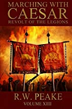 Marching With Caesar: Revolt of the Legions…