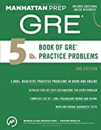 5 lb. Book of GRE Practice Problems…