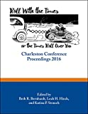 Roll with the times, or the times roll over you : Charleston conference