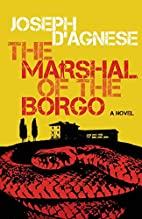 The Marshal of the Borgo by Joseph…