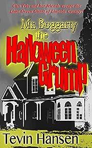 Mr. Boggarty: The Halloween Grump av Tevin…