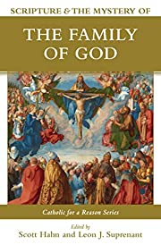 Scripture and the Mystery of the Family of…