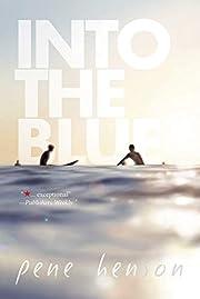 Into the Blue por Pene Henson