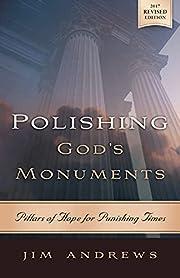 Polishing God's Monuments: Pillars of…
