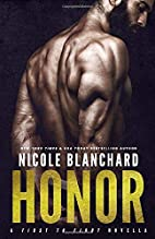Honor (First to Fight) (Volume 5) by Nicole…