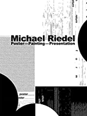 Michael Riedel: Poster - Painting -…