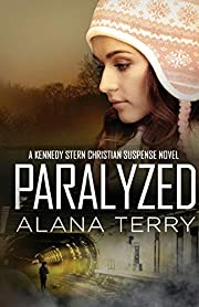 Paralyzed (A Kennedy Stern Christian…