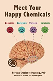 Meet Your Happy Chemicals: Dopamine,…