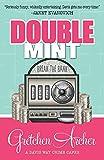 Double mint / Gretchen Archer