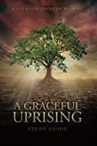 A Graceful Uprising: Study Guide…