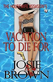 The Housewife Assassin's Vacation to Die For…