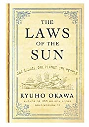 The Laws of the Sun: One Source, One Planet,…