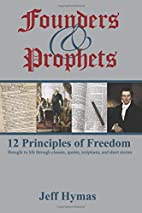 Founders and Prophets: 12 Prinicples of…