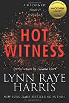 Hot Witness: A MacKenzie Family Novella by…