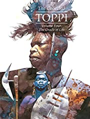 The Collected Toppi vol.4: The Cradle of…