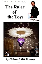 The Ruler of the Toys by Deborah Denise…