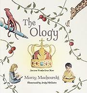 The Ology: Ancient Truths, Ever New av Marty…