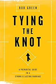 Tying the Knot: A Premarital Guide to a…