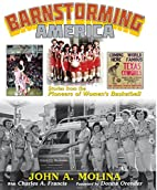Barnstorming America Stories from the…