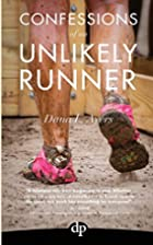Confessions of an Unlikely Runner: A Guide…