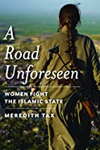 A Road Unforeseen: Women Fight the Islamic…