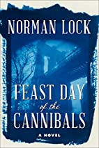 Feast Day of the Cannibals (The American…